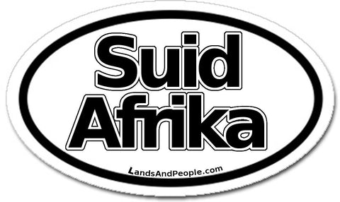 Suid Afrika in Afrikaans South Africa Car Sticker Oval Black and White
