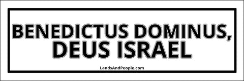 "Benedictus Dominus, Deus Israel, ""Blessed be the Lord, God of Israel"" in Latin, Sticker"