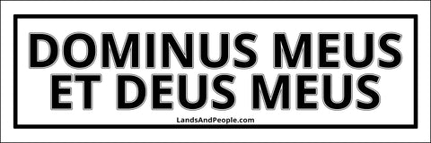 "Dominus Meus Et Deus Meus, ""My Lord and my God"" in Latin, Sticker Decal"