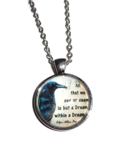 'Is But A Dream Within A Dream' Poe Raven Necklace