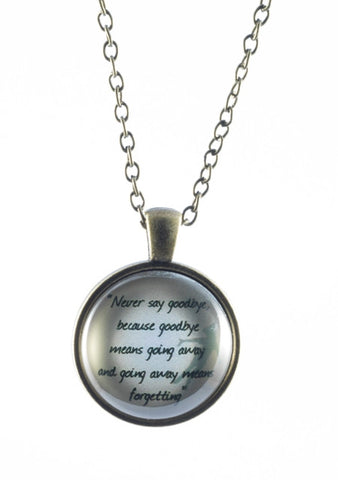 """Never say Goodbye"" Peter Pan Quote Necklace - Dragon Dreads"