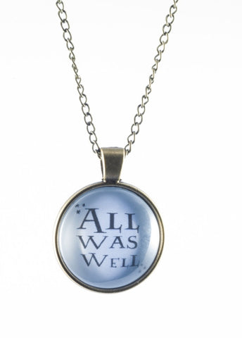 All was well Harry Potter quote domed necklace