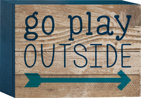 Go Play Outside Tabletop Sign - PuzzleMatters