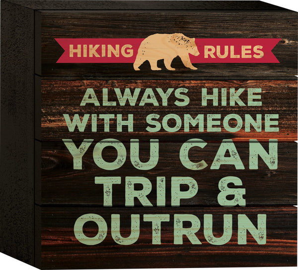 Always Hike Tabletop Sign - PuzzleMatters