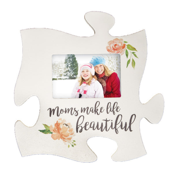 Moms Make Life Beautiful Puzzle Photo Frame