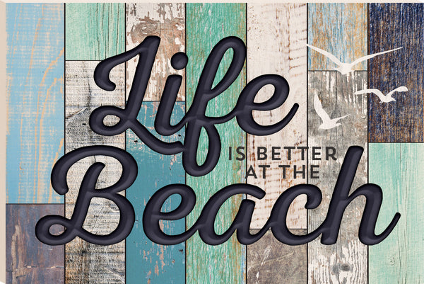 Life is Better Board Sign - PuzzleMatters