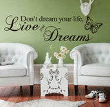 Don't Dream Your Life Wall Art Decal - Thirsty Buyer - 3
