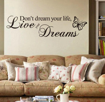 Don't Dream Your Life Wall Art Decal - Thirsty Buyer - 1