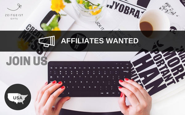 Affiliate Program, Affiliates, Join Us, Zeitgeist Gifts, Promote, Win Win, Share a Sale, Shareasale, Afiliates wanted, reviews, our team