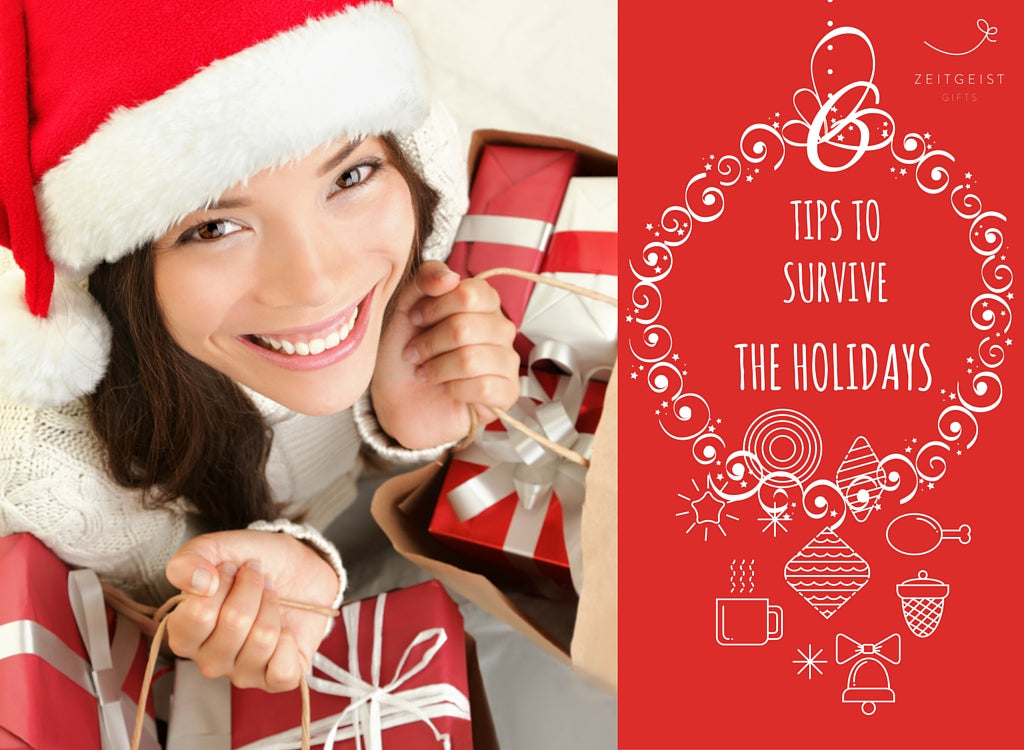 Survive Holidays, Tips Holidays, Zeitgeist Gifts