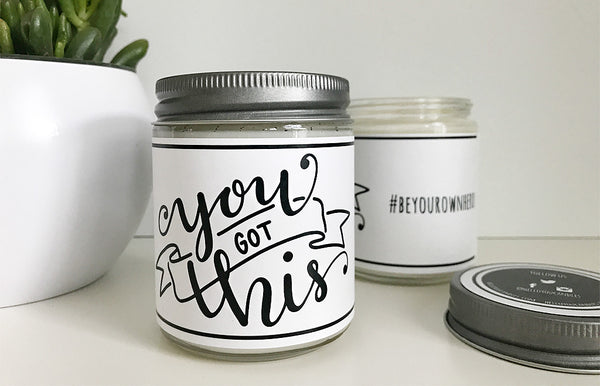Handmade You Got This Scented Soy Candle