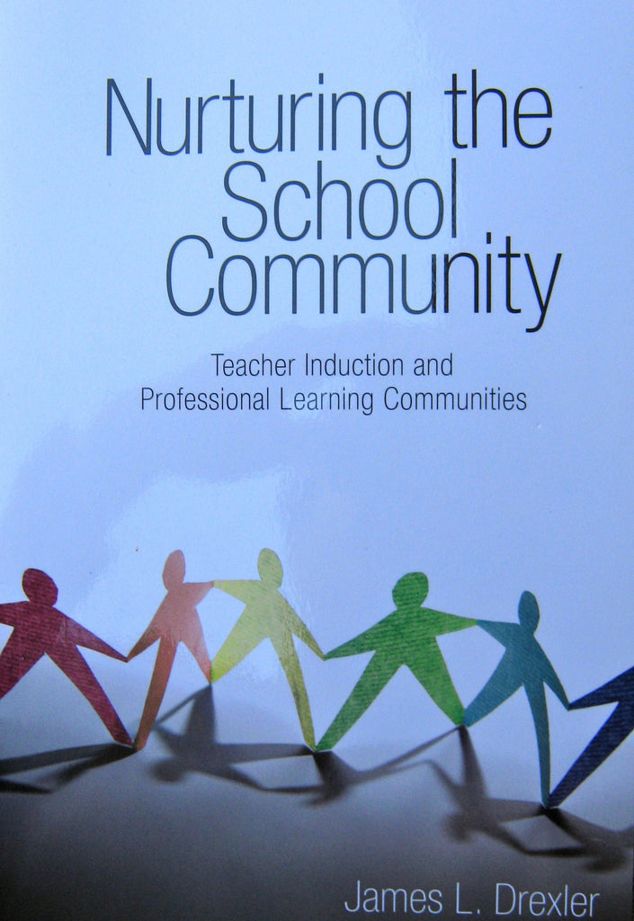 Nurturing the School Community: Teacher Introduction and Professional Learning Communities
