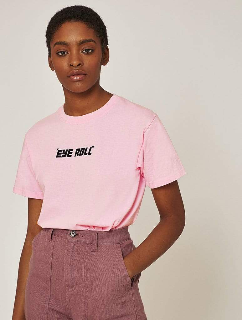 *Eye Roll* Pink T-Shirt