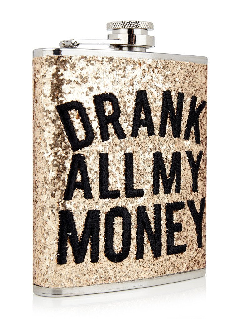 Drank My Money Hip Flask