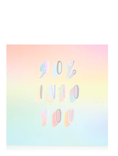 90% Into You Card