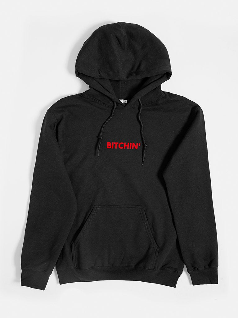 Bitchin' Hoody