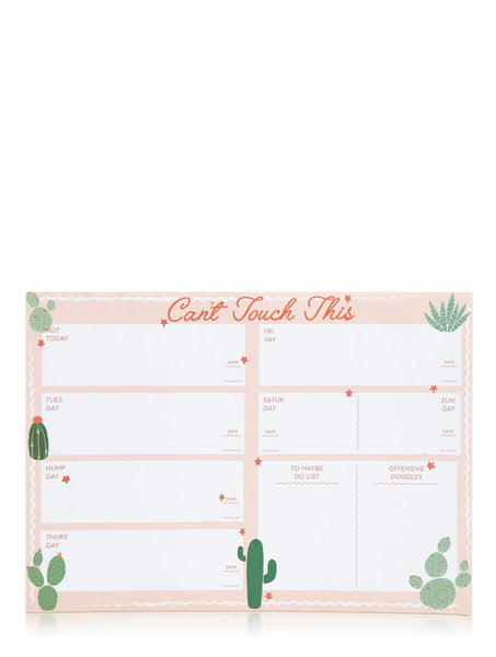 Can't Touch This Weekly Planner Pad