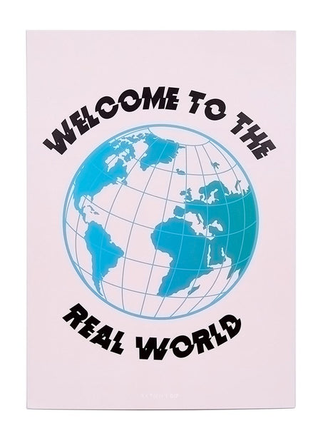 Welcome To The Real World A3 Wall Print