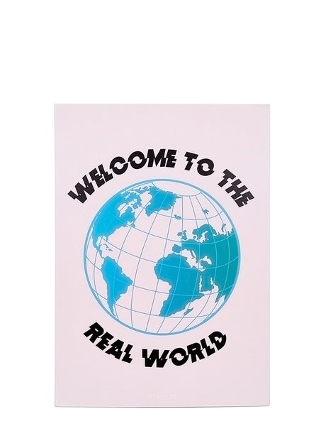 Welcome To The Real World A4 Wall Print