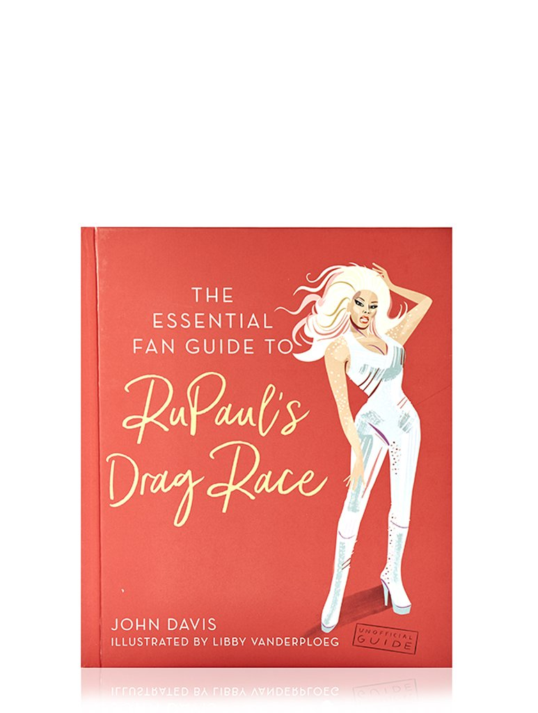Essential Guide to RuPauls Drag Race Book