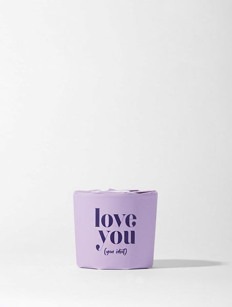 Love You Idiot Candle