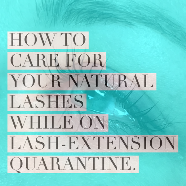 How to care for your natural lashes while on a lash break.