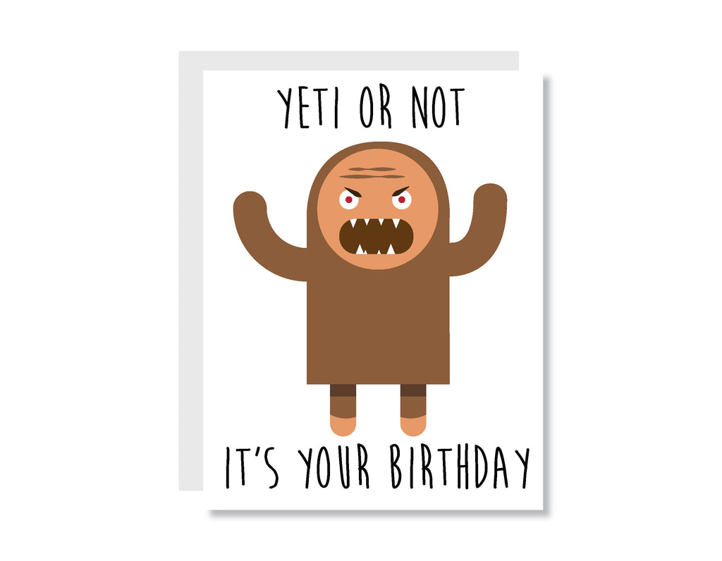 Yeti or Not It's Your Birthday Greeting Card - CARD111 - Oh, Hello Stationery Co. bullet journal Erin Condren stickers scrapbook planner case customized gifts mugs Travlers Notebook unique fun