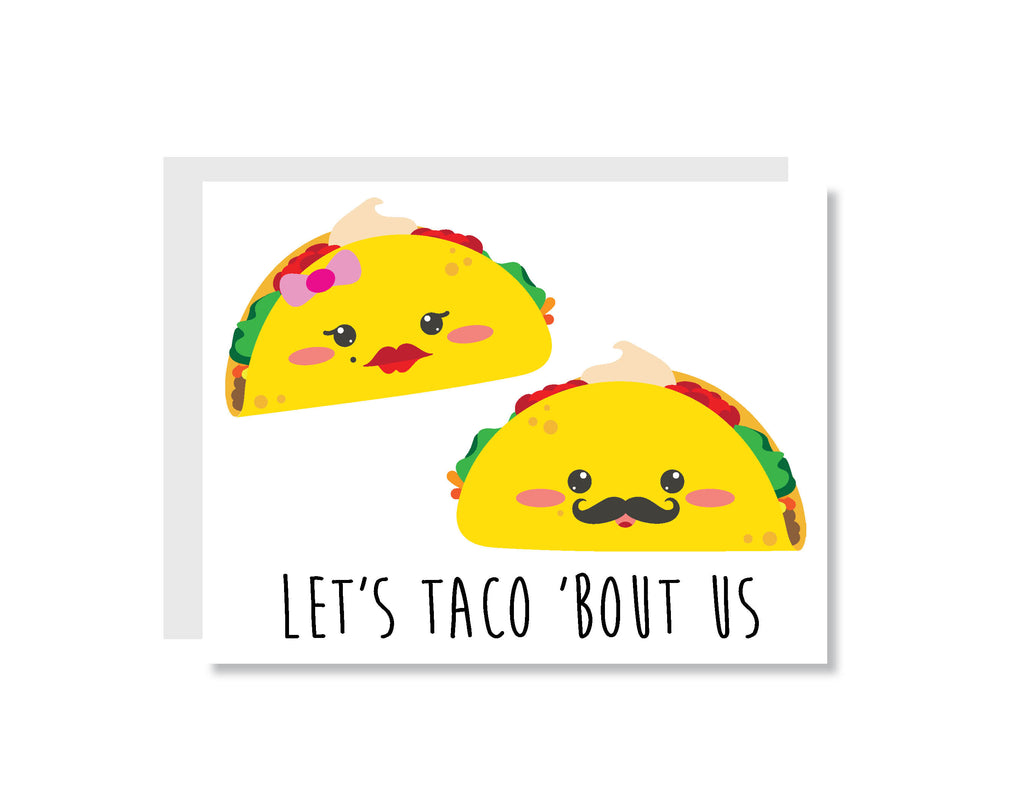 Let's Taco 'Bout Us Greeting Card - CARD130 - Oh, Hello Stationery Co. bullet journal Erin Condren stickers scrapbook planner case customized gifts mugs Travlers Notebook unique fun