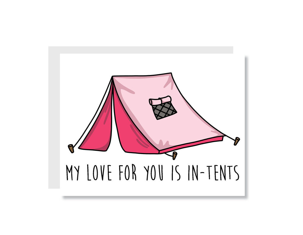 My Love for You is In-tents Greeting Card - CARD140