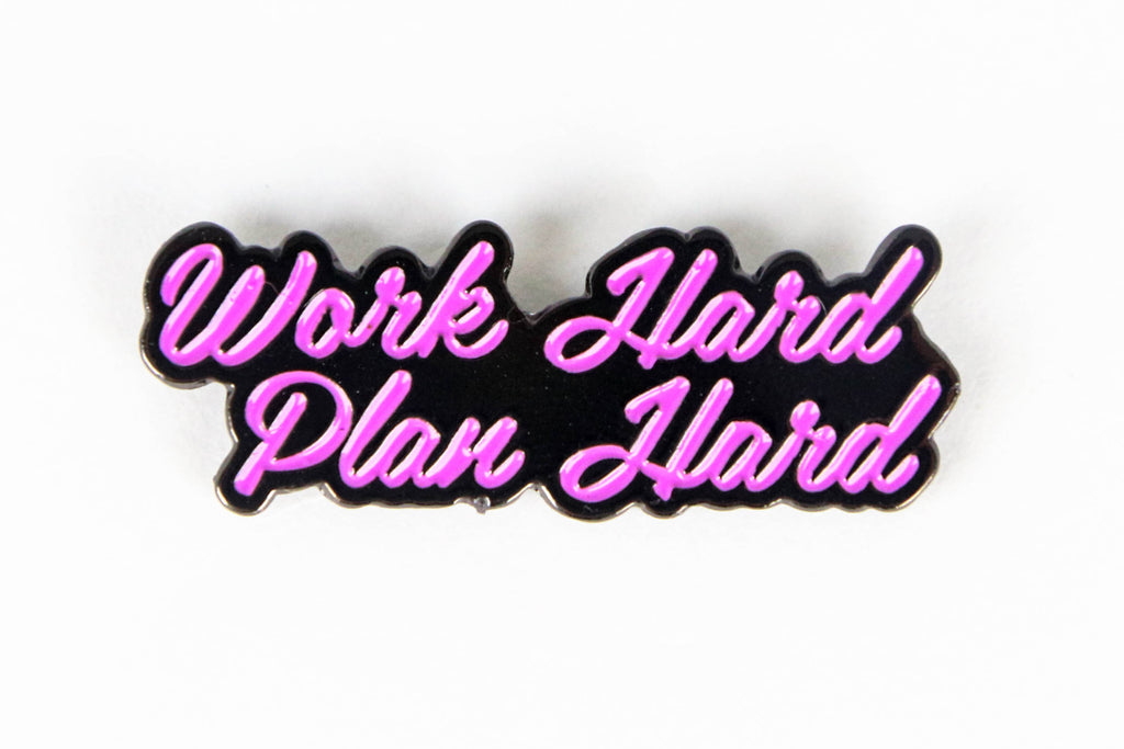 Work Hard Plan Hard Enamel Pins - 3 Color Options - Oh, Hello Stationery Co. bullet journal Erin Condren stickers scrapbook planner case customized gifts mugs Travlers Notebook unique fun