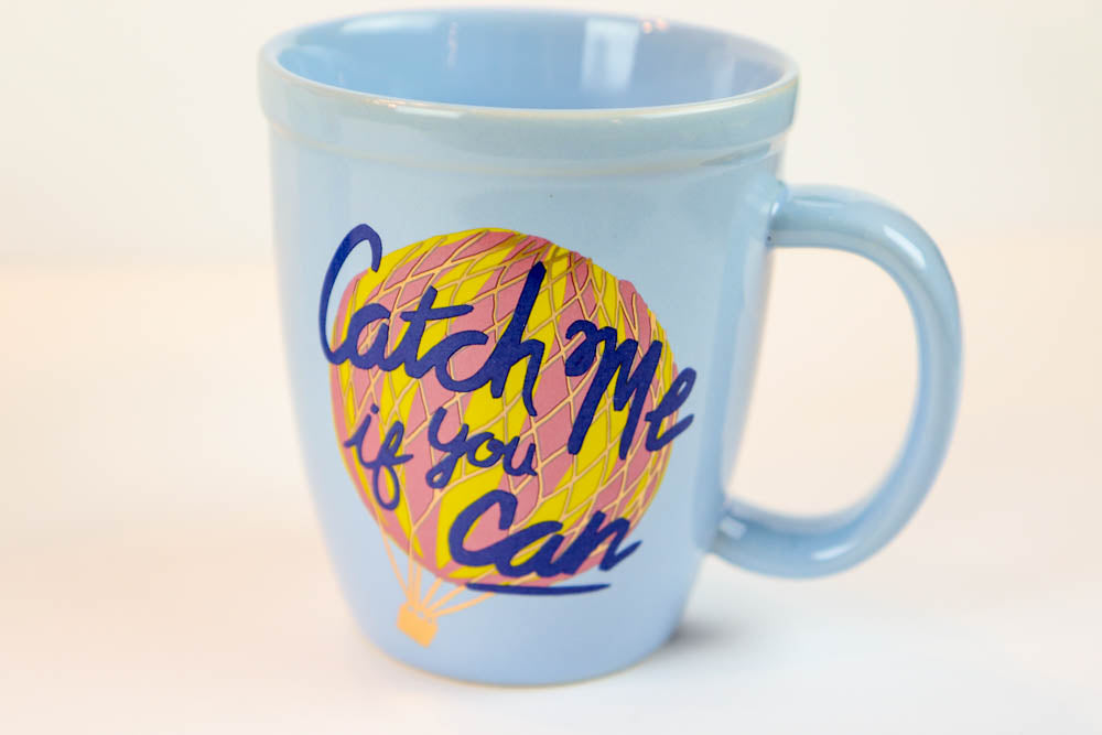 Catch Me If You Can Mug - Oh, Hello Stationery Co. bullet journal Erin Condren stickers scrapbook planner case customized gifts mugs Travlers Notebook unique fun