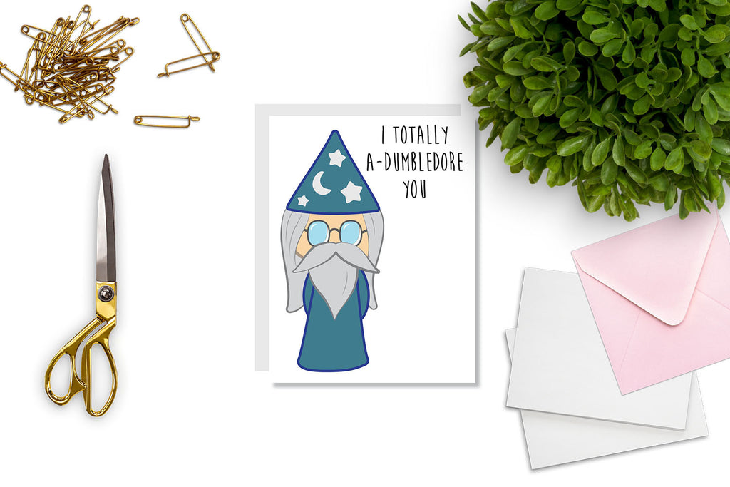 I A-Dumbledore You Greeting Card - CARD2 - Oh, Hello Stationery Co. bullet journal Erin Condren stickers scrapbook planner case customized gifts mugs Travlers Notebook unique fun