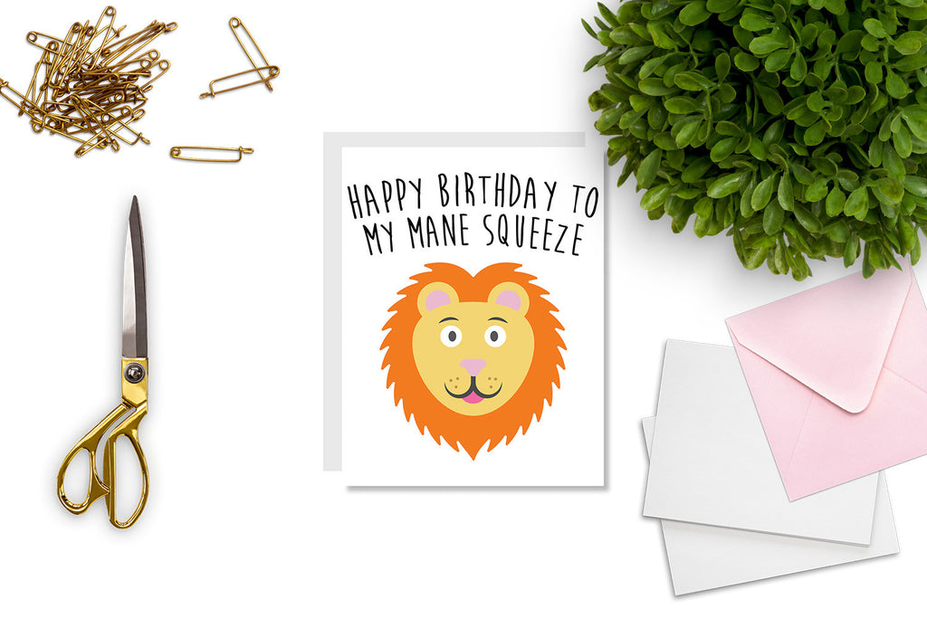 Happy Birthday To My Mane Squeeze Greeting Card - CARD12