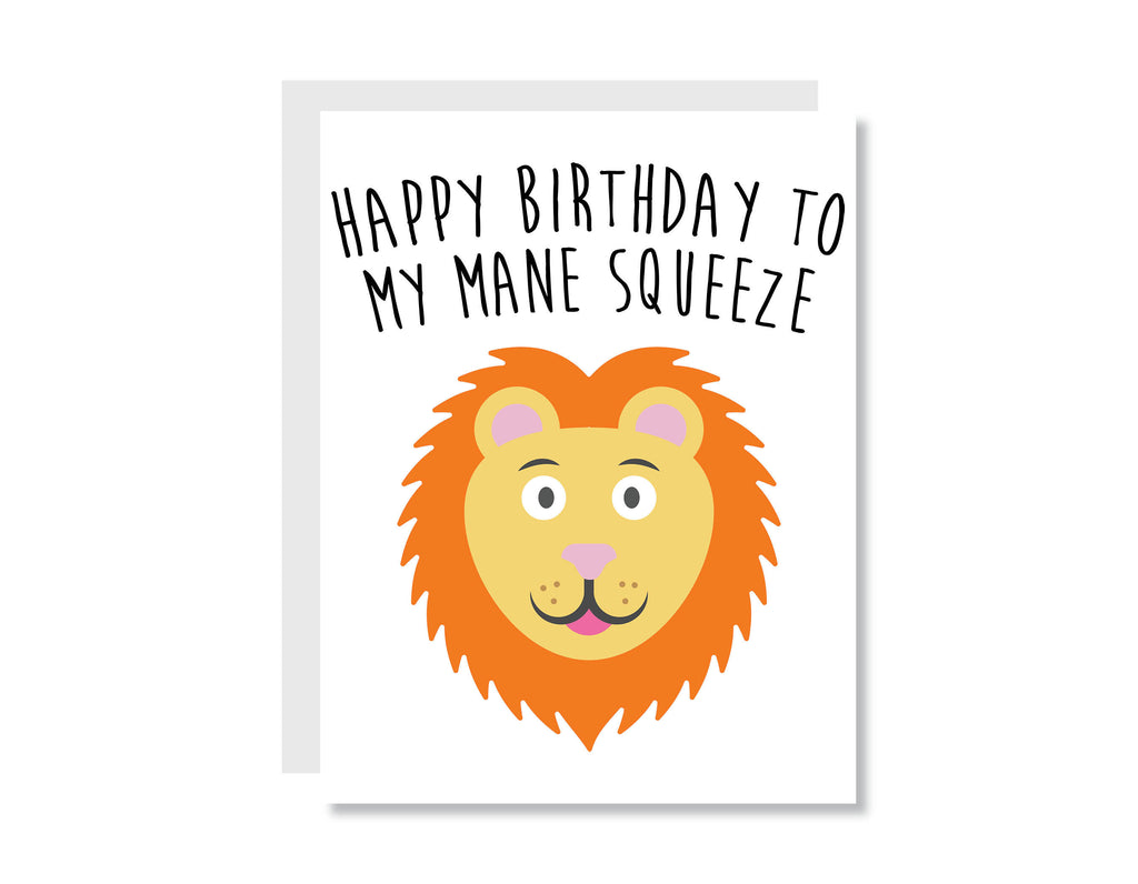 Happy Birthday To My Mane Squeeze Greeting Card - CARD12 - Oh, Hello Stationery Co. bullet journal Erin Condren stickers scrapbook planner case customized gifts mugs Travlers Notebook unique fun