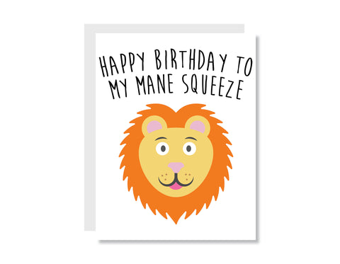 Happy Birthday To My Mane Squeeze Greeting Card