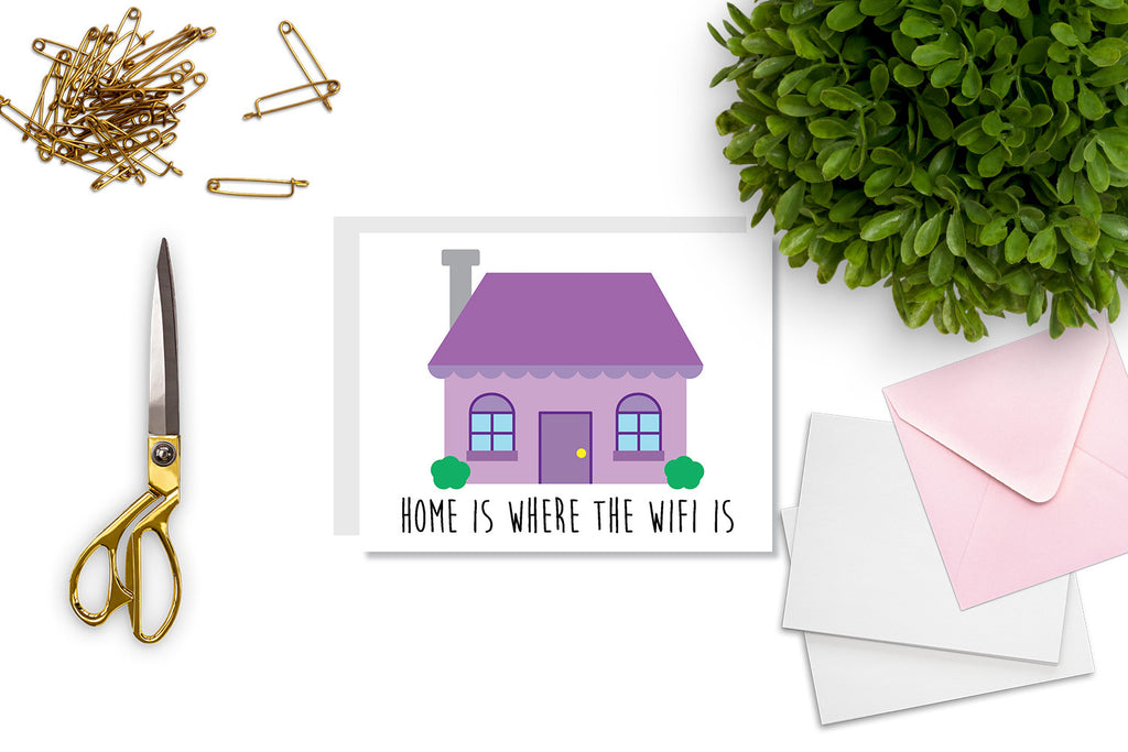 Home is Where the Wifi Is Greeting Card - Oh, Hello Stationery Co.   - 2