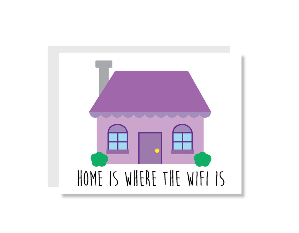 Home is Where the Wifi Is Greeting Card - CARD17 - Oh, Hello Stationery Co. bullet journal Erin Condren stickers scrapbook planner case customized gifts mugs Travlers Notebook unique fun