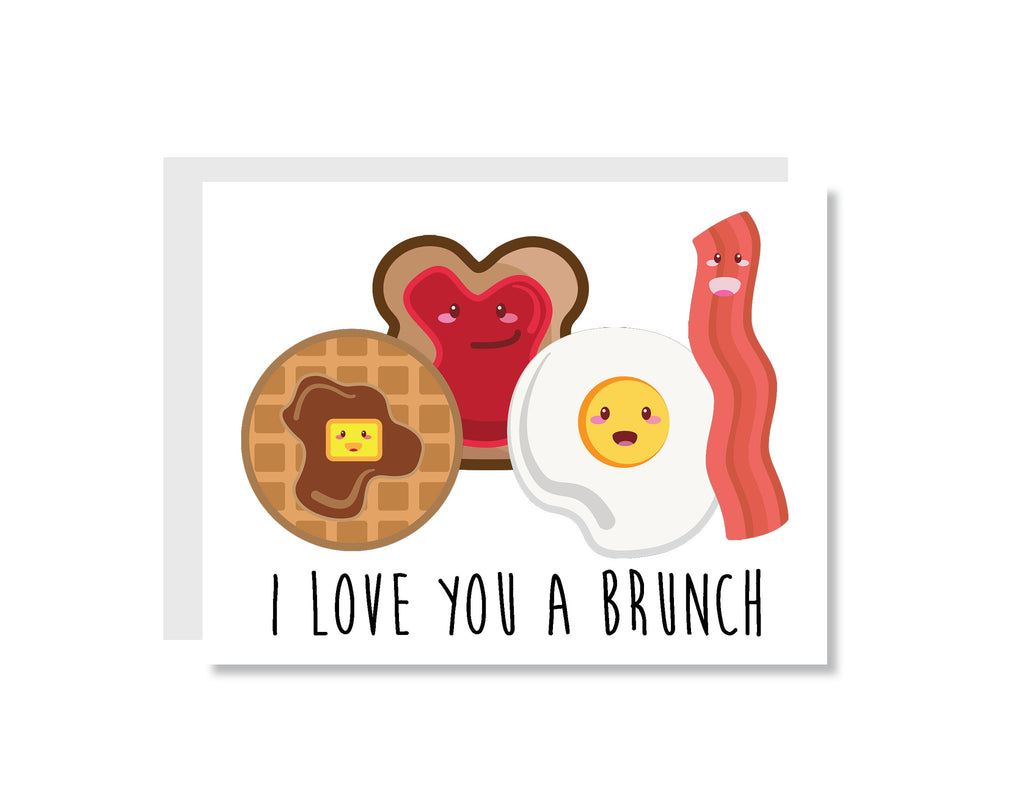 I Love You a Brunch Greeting Card - CARD25 - Oh, Hello Stationery Co. bullet journal Erin Condren stickers scrapbook planner case customized gifts mugs Travlers Notebook unique fun
