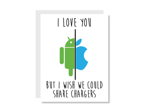 I Love You But I Wish We Could Share Chargers Greeting Card - Oh, Hello Stationery Co.   - 1