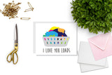 I Love You Loads Greeting Card - Oh, Hello Stationery Co.   - 2