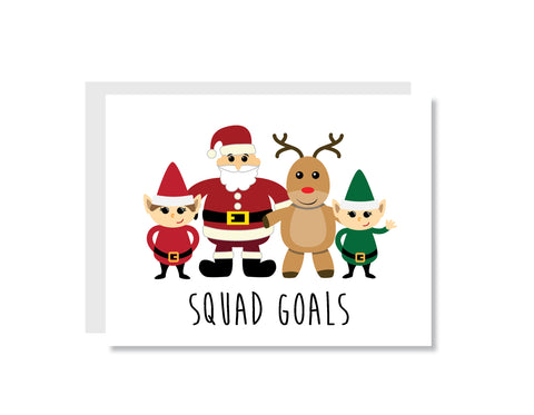 Squad Goals Christmas Greeting Card
