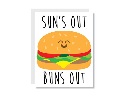 Sun's Out Buns Out Greeting Card