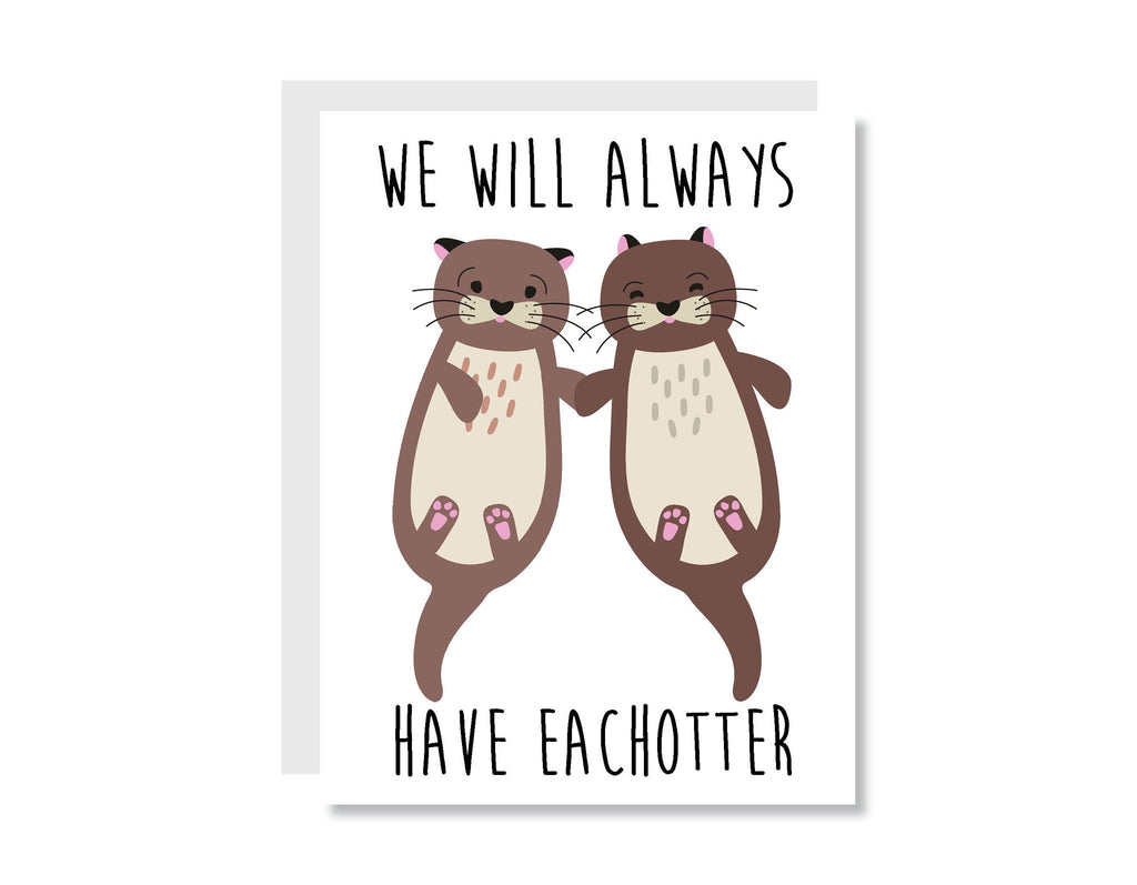 We Will Always Have Eachotter Greeting Card - CARD87 - Oh, Hello Stationery Co. bullet journal Erin Condren stickers scrapbook planner case customized gifts mugs Travlers Notebook unique fun