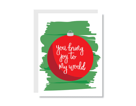 You Bring Joy to My World Greeting Card