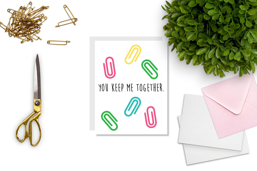 You Keep Me Together Greeting Card - CARD100 - Oh, Hello Stationery Co. bullet journal Erin Condren stickers scrapbook planner case customized gifts mugs Travlers Notebook unique fun
