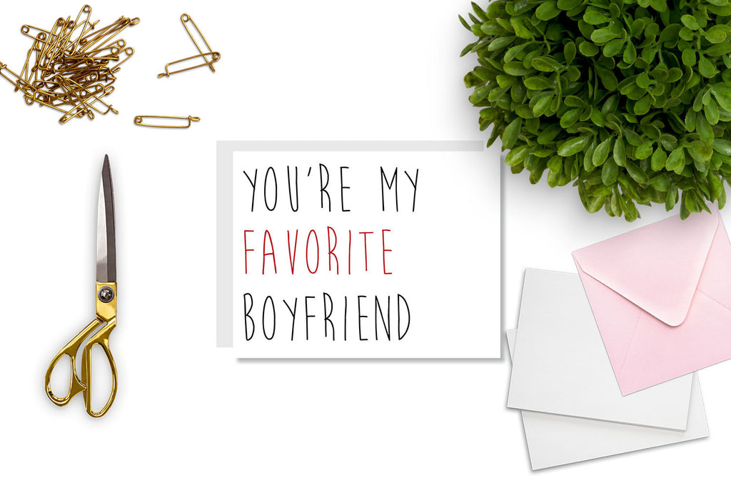 You're My Favorite Boyfriend Greeting Card - CARD104 - Oh, Hello Stationery Co. bullet journal Erin Condren stickers scrapbook planner case customized gifts mugs Travlers Notebook unique fun