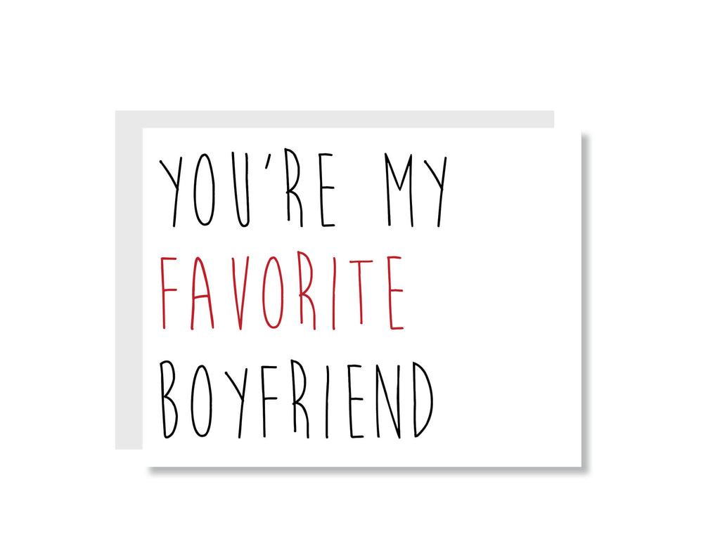 You're My Favorite Boyfriend Greeting Card - Oh, Hello Stationery Co.   - 1