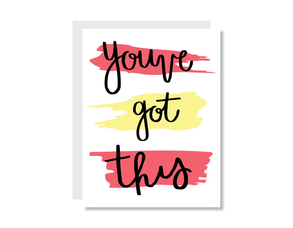 You've Got This Greeting Card - Oh, Hello Stationery Co.   - 1