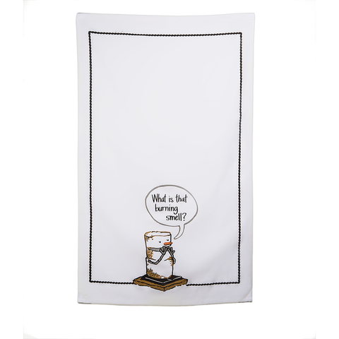 "Toasted S'mores ""What is That Burning Smell?"" Tea Towel"