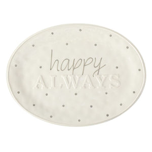 Happy Always Platter
